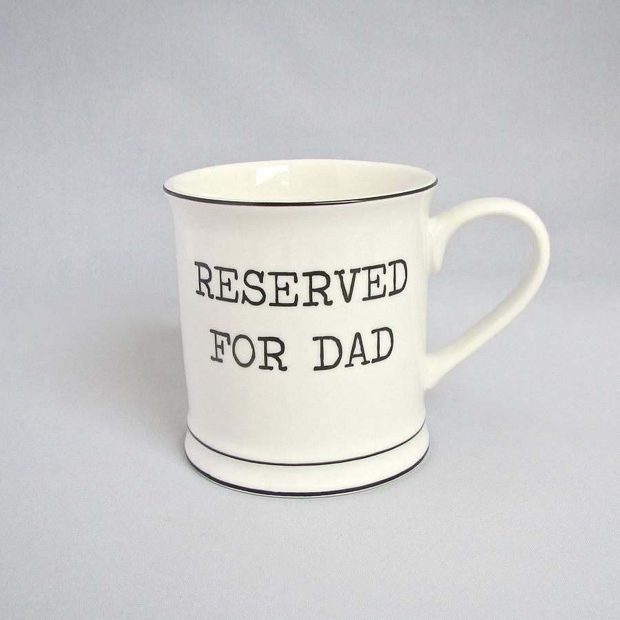 Reserved for Dad – Mug